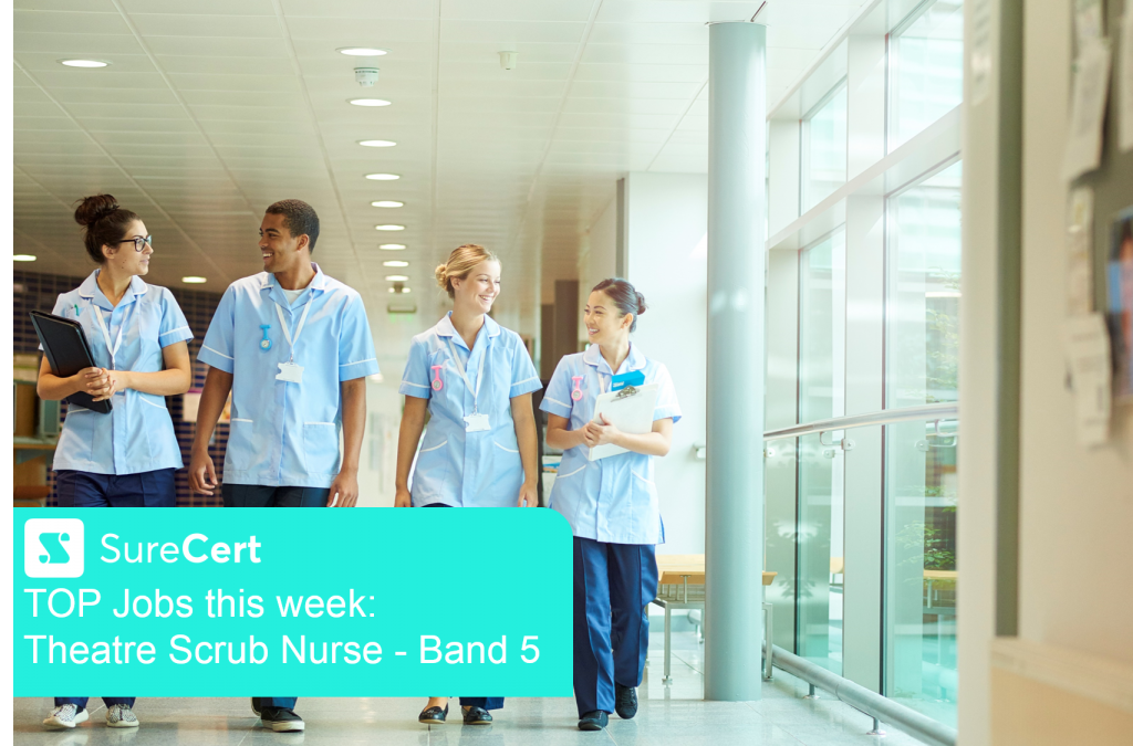 Available job, Theatre Scrub Nurse – Band 5